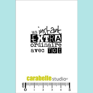 Carabelle Studio - Cling Stamp Small : Un instant extraordinaire