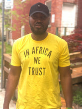 In Africa We Trust T-shirt