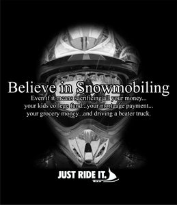 Believe in Snowmobiling