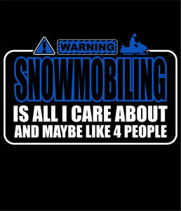 Warning Snowmobiling!! Blue