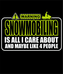 Warning Snowmobiling!! Green