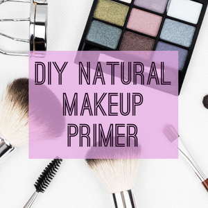 DIY Natural Makeup Pimer | Oily & Combination Skin