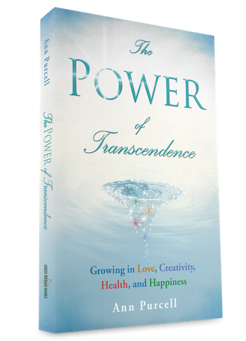 The Power of Transcendence: Growing in Love, Creativity, Health and Happiness