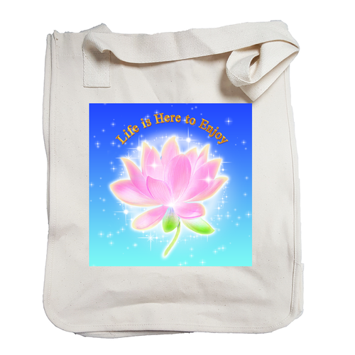 Life is Here to Enjoy Organic Tote