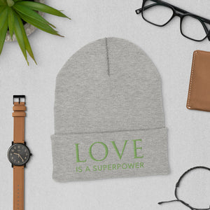 'Love is a Superpower' Cuffed Beanie