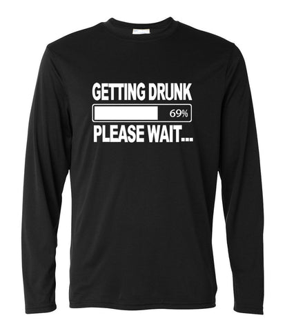 Getting Drunk please wait funny long sleeve t-shirt