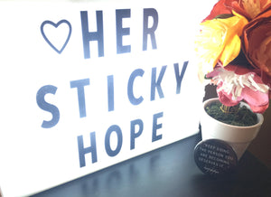 Her Sticky Hope apparel pin