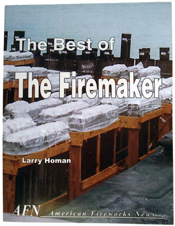 Best of the Firemaker by Larry Homan