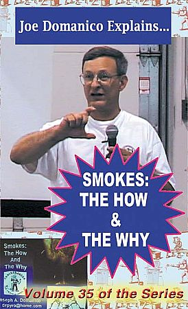 Smokes: The How & The Why - DVD