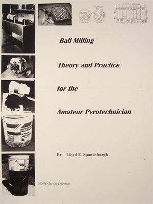Ball Milling Theory and Practice for the Amateur Pyrotechnician BK0005