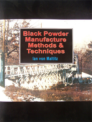Black Powder Manufacturing Methods & Techniques BK0017