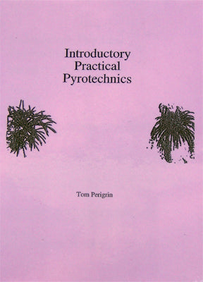 Introductory Practical Pyrotechnics BK0050