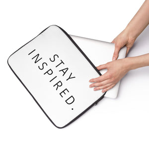 Stay Inspired. Laptop Sleeve 💻