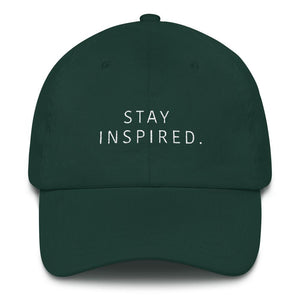 Stay Inspired. Dad Hat 🧢