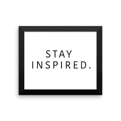 Stay Inspired. Frame  🖼