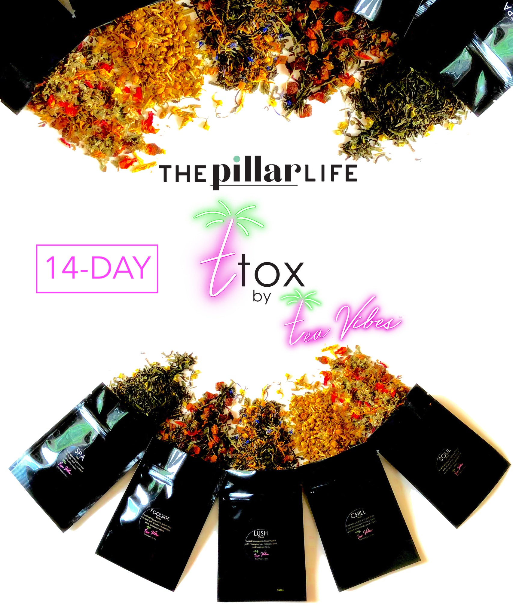 14-DAY: THE PILLAR LIFE T-TOX by TEA VIBES (SAVE EXTRA $10!)