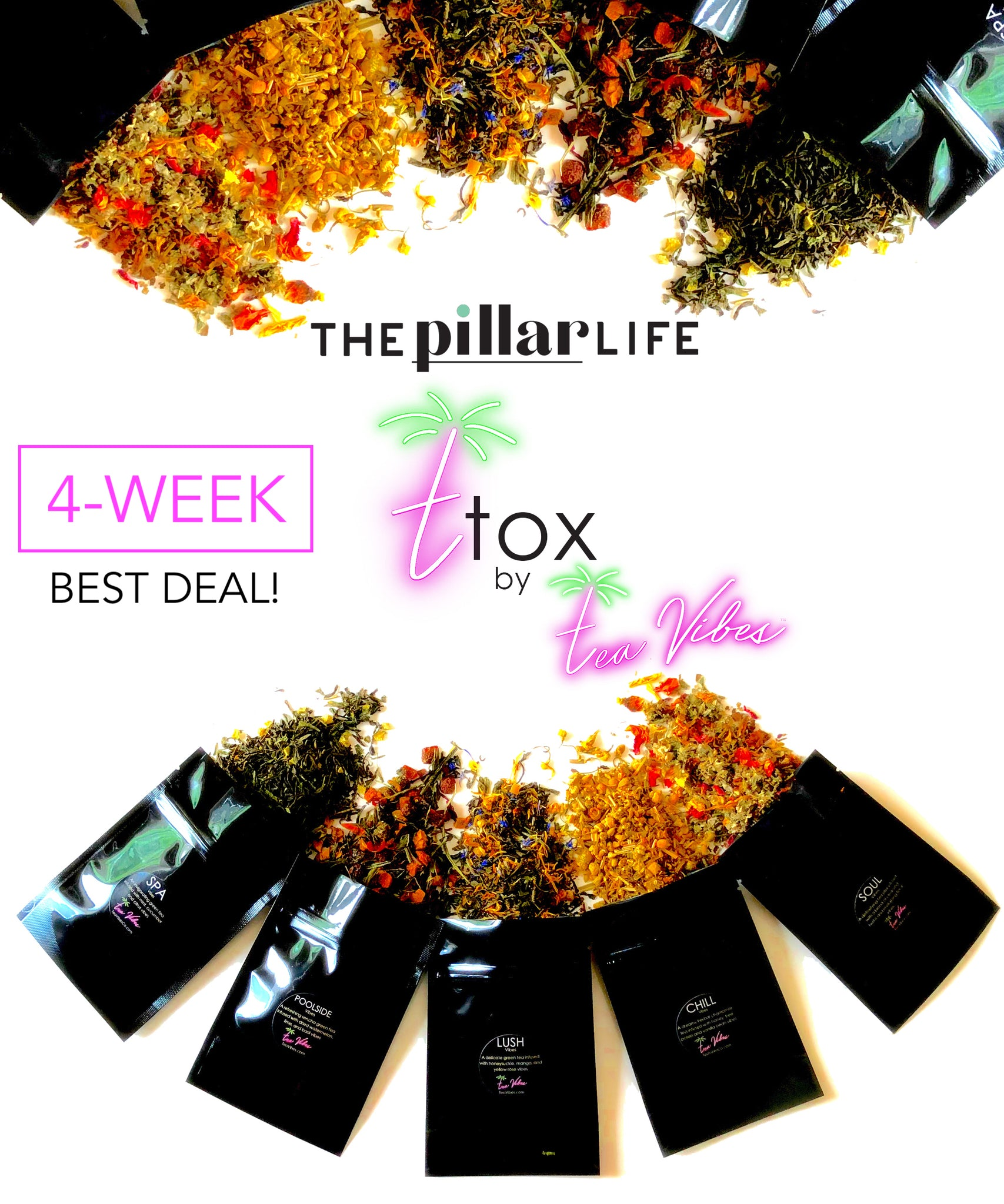 4-WEEK: THE PILLAR LIFE T-TOX by TEA VIBES (VALUE SIZE!)