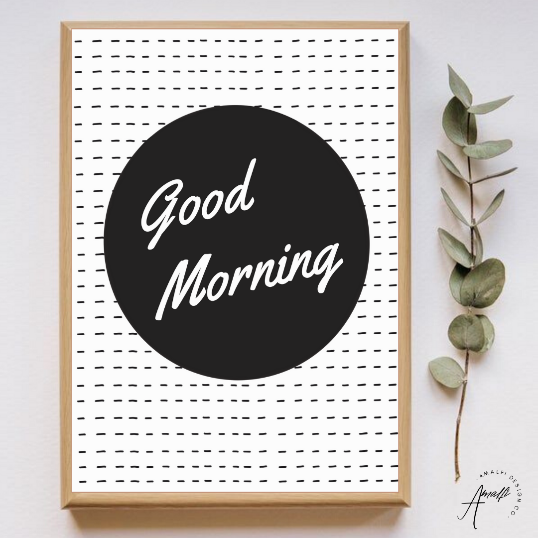 Buy GOOD MORNING PRINT- INSTANT DOWNLOADfrom Amalfi Boutique