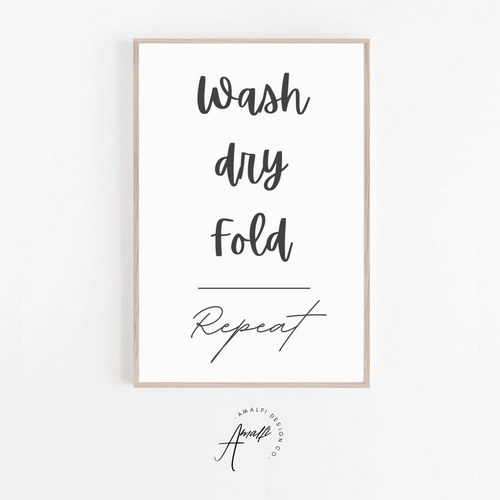 """WASH DRY FOLD"" PRINT- INSTANT DOWNLOAD"