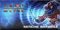 KFC E.A.V.I. Metal Phase Two (2) Sencho Barbosa Action Figure
