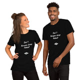 Don't BungeeJump Naked - T Shirt