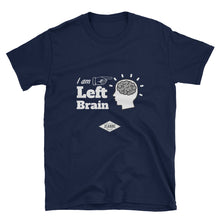 I AM Left Brain - T shirt