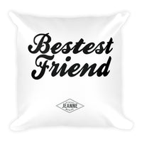 Bestest Friend Pillow
