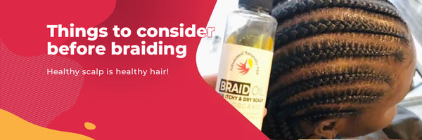 What to consider before braiding?