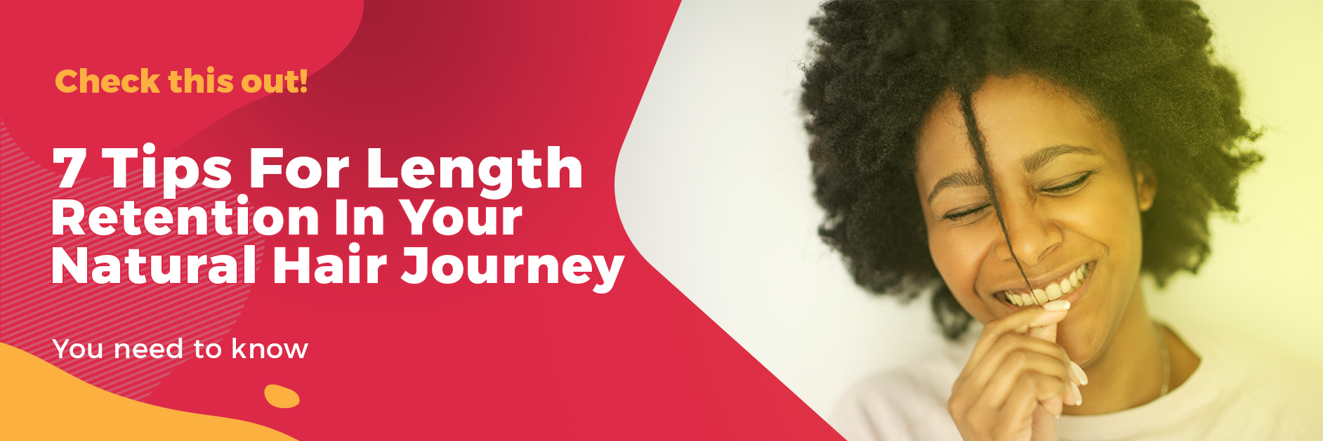 7 tips for length retention in your natural hair journey