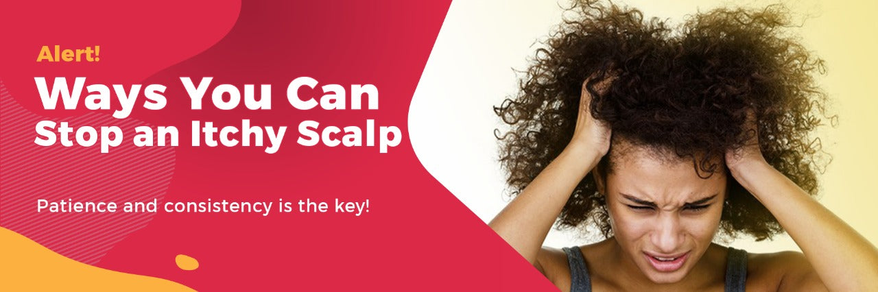 Ways you can stop an itchy scalp...