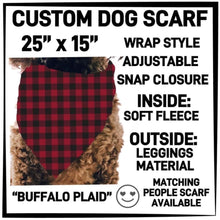 PREORDER Custom Blanket Scarf matching dog scarf too! Closes 15 OCT ETA early January Buffalo Plaid / Dog Scarf