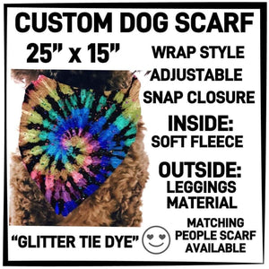 PREORDER Custom Blanket Scarf matching dog scarf too! Closes 15 OCT ETA early January Glitter Tie Dye / Dog Scarf