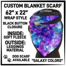 PREORDER Custom Blanket Scarf matching dog scarf too! Closes 15 OCT ETA early January Galaxy Colours / Adult Scarf