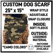 PREORDER Custom Blanket Scarf matching dog scarf too! Closes 15 OCT ETA early January Camo Colours / Dog Scarf