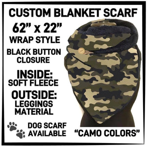 PREORDER Custom Blanket Scarf matching dog scarf too! Closes 15 OCT ETA early January Camo Colours / Adult Scarf