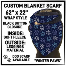 PREORDER Custom Blanket Scarf matching dog scarf too! Closes 15 OCT ETA early January Winter Paws / Adult Scarf