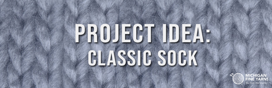 Project Idea: Classic Socks