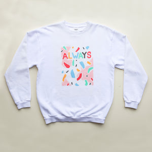 "Lindsay Kennedy x NEVER Hand Painted ""ALWAYS"" Sweatshirt"