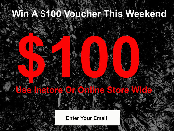 Win A $100 Voucher This Weekend