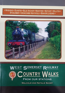 West Somerset Railway: Country Walks From Our Stations by Malcolm & Natalie Short
