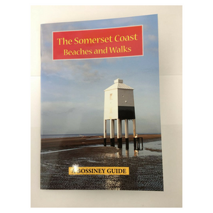 The Somerset Coast Beaches and Walks by Geoff Williams