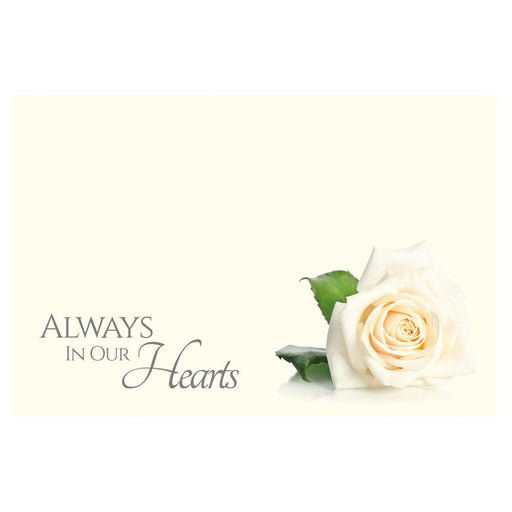9 Large Florist Sympathy Message Cards - 12.5 x 9cm - Always in Our Hearts