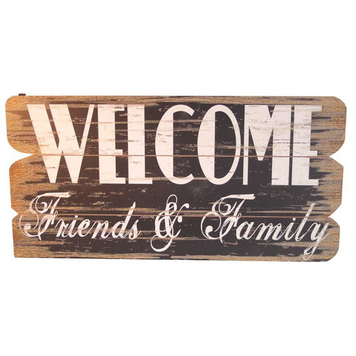 Large Rustic Sign - Welcome Friends & Family 38 x 76cm