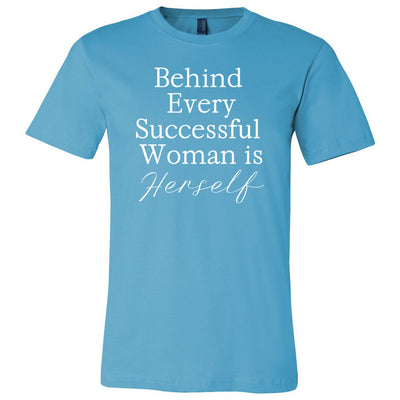 Behind every successful woman is Herself - Bella & Canvas - O-neck Unisex Short Sleeve Jersey Tee - 12 Colors Available Plus Size XS-4XL - MADE IN THE USA