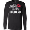 Lipstick Hustler Husband - Long Sleeve Tee Unisex Canvas Brand T-shirt - 6 colors available PLUS Size XS-2XL MADE IN THE USA