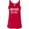 Mother Pucker - Ladies Relaxed Jersey Tank Top Women - Bella & Canvas - 8 colors available - PLUS Size S-2XL MADE IN THE USA