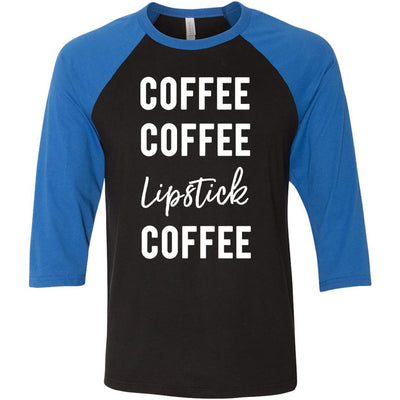Coffee Coffee Lipstick Coffee - Unisex Three-Quarter Sleeve Baseball T-Shirt - Bella & Canvas - 8 Colors Available Plus Size XS-2XL - MADE IN THE USA
