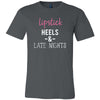 Lipstick Heels & Late Nights - O-Neck Unisex Short Sleeve Jersey Tee- 12 Colors Available PLUS Size XS-4XL - MADE IN THE USA