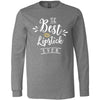 The Best Lipstick Ever - Long Sleeve Tee Unisex Canvas Brand T-shirt - 6 colors available PLUS Size XS-2XL MADE IN THE USA