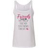Friends that Makeup together stay friends forever - Ladies Relaxed Jersey Tank Top Women - Bella & Canvas - 6 colors available - PLUS Size S-2XL MADE IN THE USA